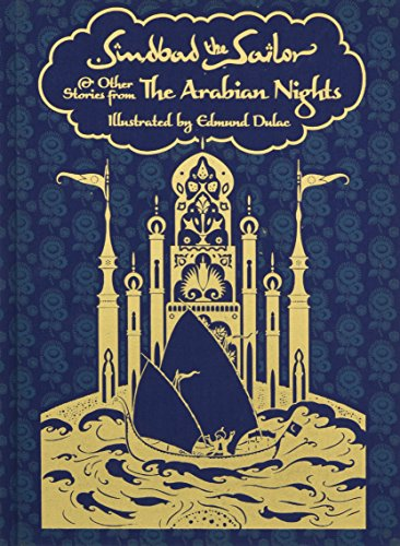 Sindbad the Sailor and Other Stories from The Arabian Nights (Calla Editions) (Aladdin And Other Stories From The Arabian Nights)