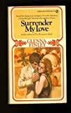 Surrender My Love, Glenna Finley, 0451079167