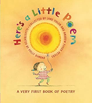 Here's A Little Poem: A Very First Book of Poetry 0763631418 Book Cover