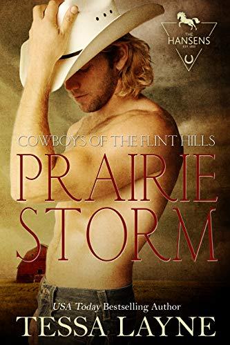 Prairie Storm: Cowboys of the Flint Hills (The Hansens Book 1) (English Edition)