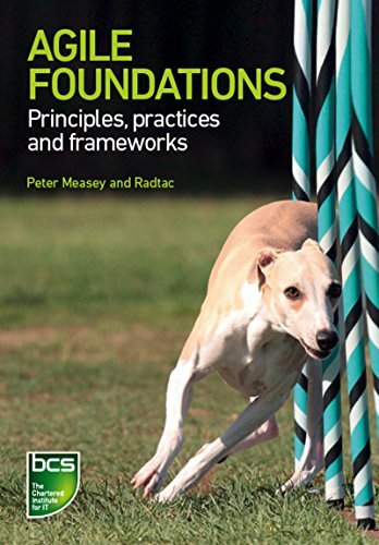 Download Agile Foundations: Principles, practices and frameworks Pdf