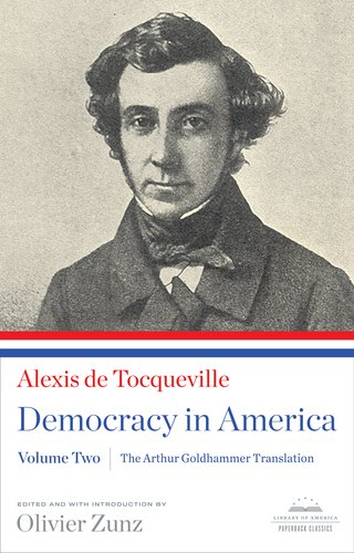 democracy in america and two essays on america In 1831 tocqueville set out from post-revolutionary france on a journey across america that would take him 9 months and cover 7,000 miles the result was democracy in america: a subtle and prescient analysis of the life and institutions of 19th-century america.