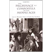 The Pilgrimage to Compostela in the Middle Ages: A Book of Essays (1996-04-01)