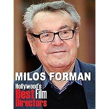 Milos Forman - Hollywood's Best Film Directors