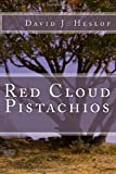 Red Cloud Pistachios, David Heslop, 1490335374