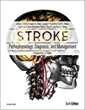 img - for Stroke: Pathophysiology, Diagnosis, and Management, 6e book / textbook / text book