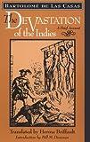 The Devastation of the Indies: A Brief Account [Paperback] [1992] (Author) Bartolomé de de Las Casas, Herma Briffault, Bill Donovan Livre Pdf/ePub eBook