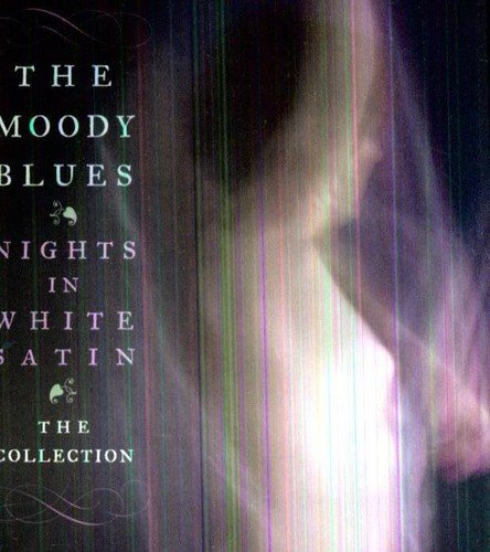 Nights In White Satin: The Collection -  Moody Blues, The