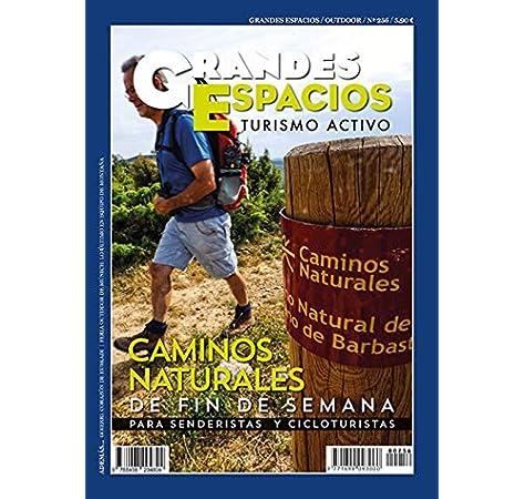 Caminos naturales De Fin De semana para Senederistas y ...