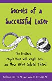 Secrets of a Successful Loser, Katherine Gettys and Susan D. Reynolds, 1936815613