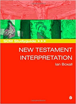 New Testament Interpretation (SCM Study Guide)