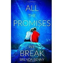 All The Promises We Break