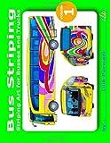 Bus Striping, Lilik Purwadi, 1494373904