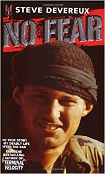 No Fear: The True Story of My Deadly Life After the SAS