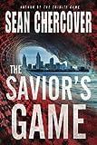 The Savior's Game (The Daniel Byrne Trilogy)
