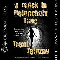 A Crack in Melancholy Time