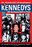 img - for The Kennedys: All the Gossip Unfit for Print (Babylon) book / textbook / text book