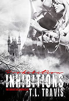 Prohibition Inhibitions (The Sebastian Chronicles Book 4) by [Travis, T.L.]