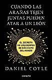img - for Cuando las ara   as tejen juntas pueden atar a un le   n book / textbook / text book