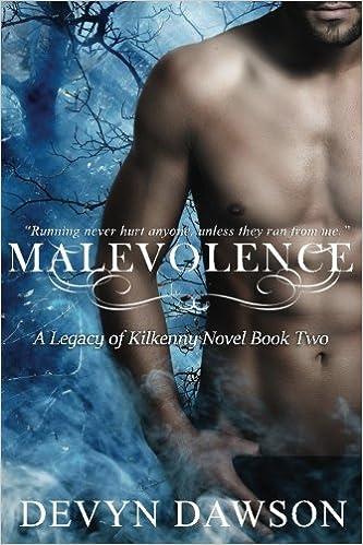 Malevolence Legacy Of Kilkenny 2 By Devyn Dawson