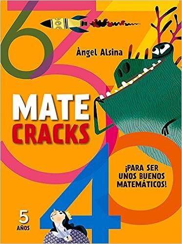 Book Matecracks 5 Anos: Para Ser Un Buen Matematico