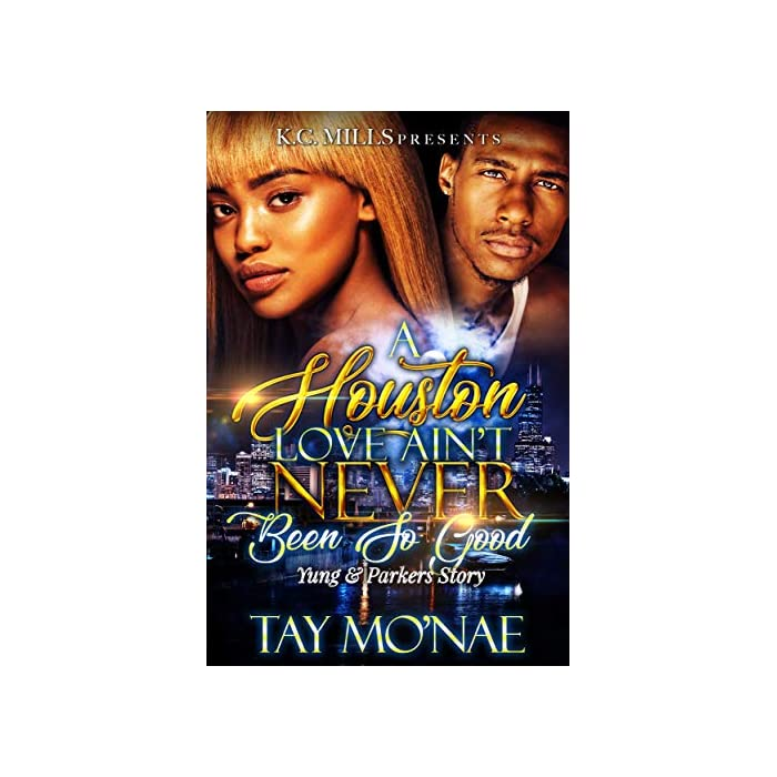 A-Houston-Love-Aint-Never-Been-So-Good-Yung-Parkers-Story-Kindle-Edition