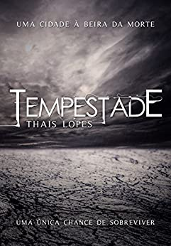 Tempestade (Portuguese Edition) by [Lopes, Thais]