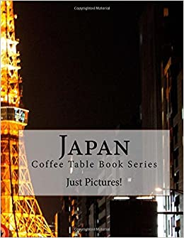 Japan Coffee Table Book Series Just Pictures 9781546604563