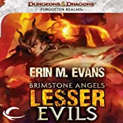 Brimstone Angels: Lesser Evils: A Forgotten Realms Novel   Erin M. Evans