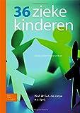 36 Zieke Kinderen, Sprij, A. and de Jong, Franciska, 9031384232