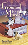 Groomed for Murder, Annie Knox, 0451241126