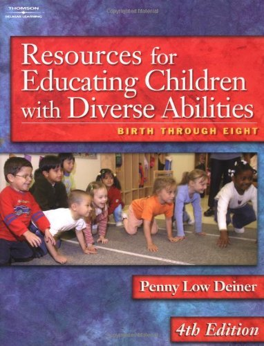 Resources for Educating Children With Diverse Abilities- Birth Through Eight 4th EDITION
