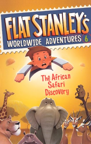 Download The African Safari Discovery (Turtleback School & Library Binding Edition) (Flat Stanley's Worldwide Adventures) ebook