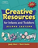 img - for Creative Resources for Infants & Toddlers (CREATIVE RESOURCES FOR INFANTS AND TODDLERS) book / textbook / text book