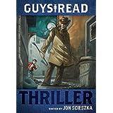 Guys Read: Thriller (Guys Read, 2)