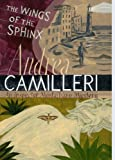Front cover for the book The Wings of the Sphinx by Andrea Camilleri