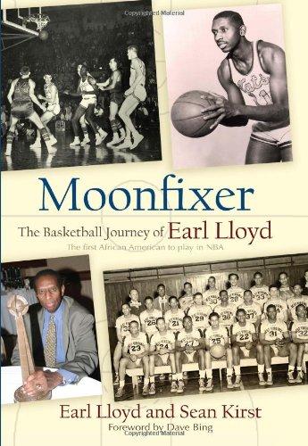 Moonfixer: The Basketball Journey of Earl Lloyd