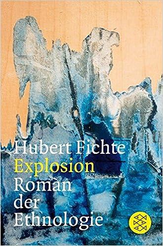 Hubert Fichte: Explosion; Homo-Texte alphabetisch nach Titeln