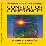 Science and Christianity, Henry F. Schaefer, 097429750X