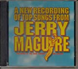 A NEW RECORDING OF NEW SONGS FROM JERRY MAGUIRE