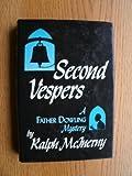 Second Vespers, Ralph McInerny, 0814908373