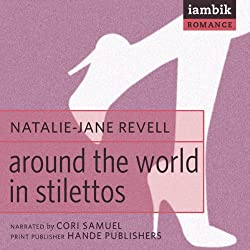 Around the World in Stilettos