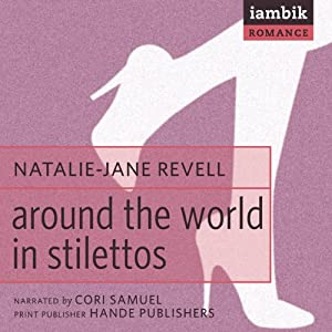 Around the World in Stilettos Hörbuch