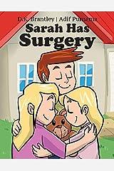 Sarah Has Surgery Paperback