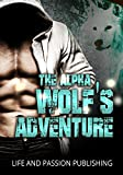 Free eBook - The Alpha Wolf s Adventures Collection