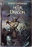 The Hour of the Dragon, Robert E. Howard, 0399120963