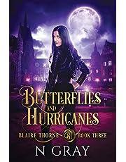 Butterflies and Hurricanes: A Dark Urban Fantasy