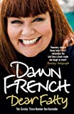 Front cover for the book Dear Fatty by Dawn French