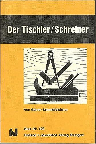 Tischler Und Schreiner prüfungsbuch für tischler schreiner amazon de günter