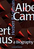 Albert Camus: A Biography by Herbert R. Lottman front cover